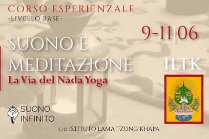 SUONO E MEDITAZIONE: ILTK POMAIA 9-11/06