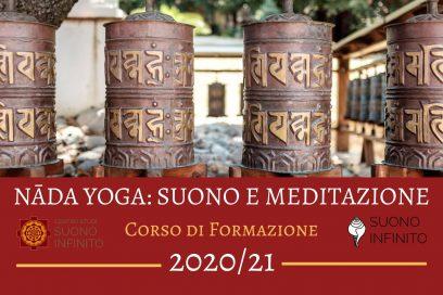 NĀDA YOGA: SUONO E MEDITAZIONE – FORMAZIONE 2020/21!