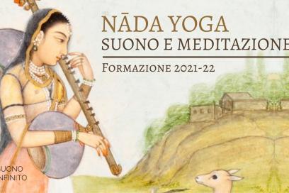 NĀDA YOGA: SUONO E MEDITAZIONE – FORMAZIONE 2021/22!